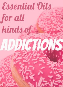 essential oils for addictions