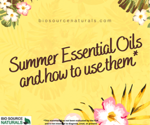 Essential Oils for Summer & How to Use Them
